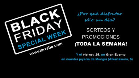 Black Friday Joyeria Larrabe