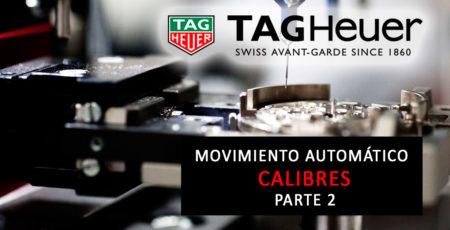 movimiento automático Tag Heuer parte 2