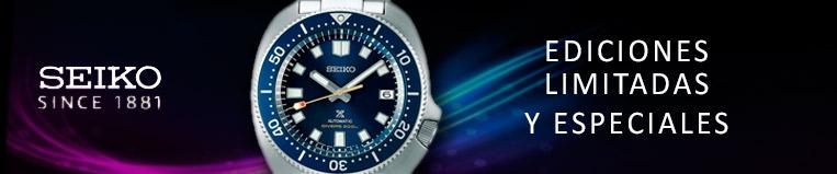 Relojes Seiko Ediciones Limitadas y Seiko Ediciones Especiales